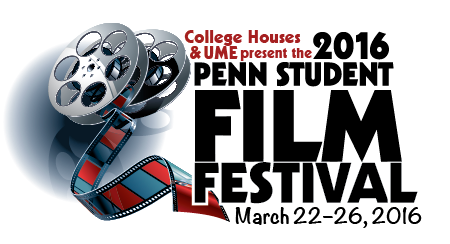 Penn Student Film Festival 2016: March 22-16