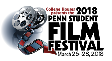 Penn Student Film Festival 2018: March 26-18