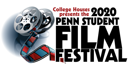 College Houses presents the 2020 Penn Student Film Festival