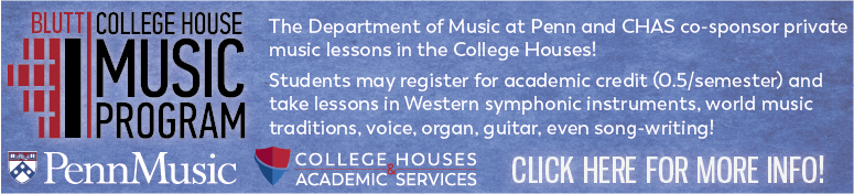Blutt Music Program: Private Music Lessons in the College Houses.  Click for more info.