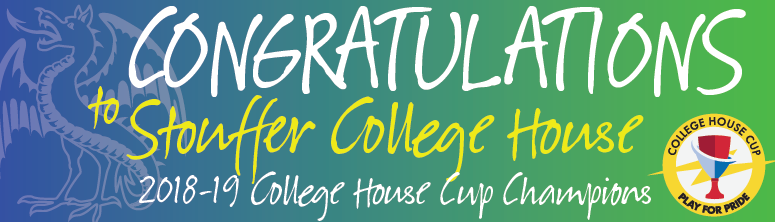 Congratulations to Stouffer College House!