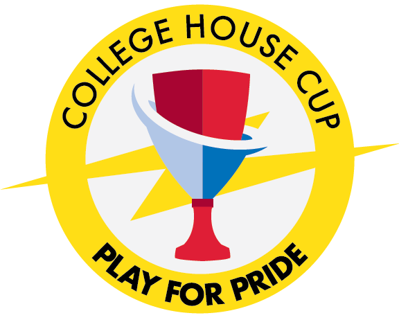 College House Cup: Play for Pride.