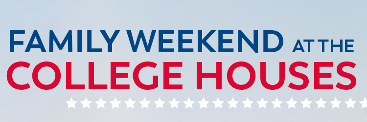 Family Weekend at the College Houses