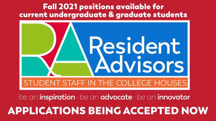 Resident Advisors: Student Staff in the College Houses | Applications accepted now
