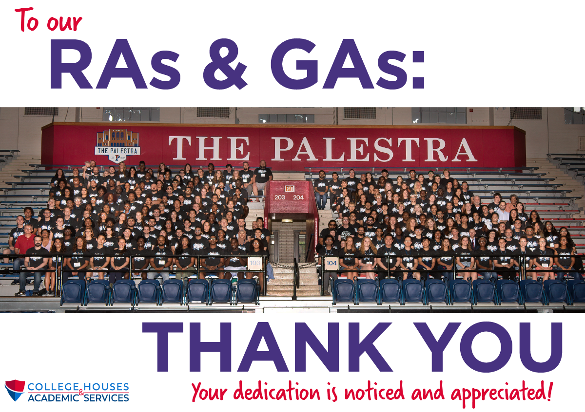 [Accompanying a photo of the 2019-20 RAGA team] To our RAs & GAs: Thank you. Your dedication is noticed and appreciated!