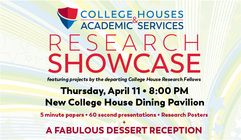 CHAS Research Showcase: April 11, 8:00 PM, NCH Dining Pavilion